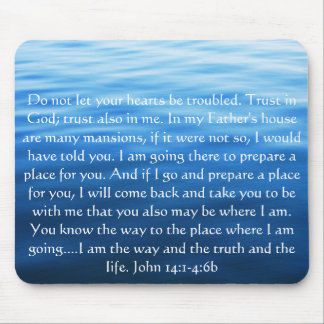 Trust in God; trust also in me - John 14:1-4:6 Mouse Pad