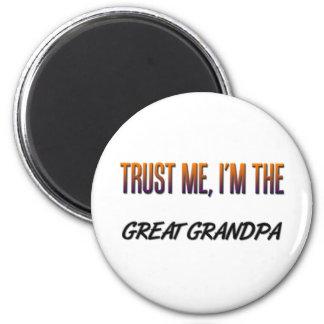 Trust Me Great Grandpa 6 Cm Round Magnet