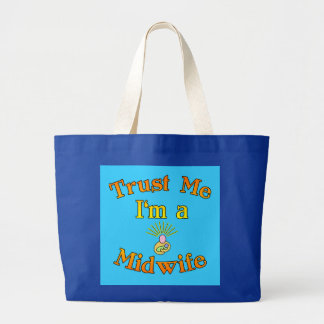 Trust Me I'm a Midwife Products Jumbo Tote Bag