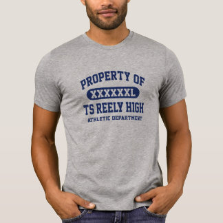 TS Reely High PROPERTY ATHLETIC DEPT T Shirts