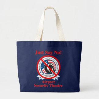 TSA: Just Say No! Jumbo Tote Bag