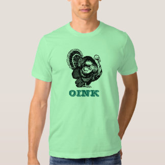 Turkey go Oink T-Shirt