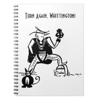Turn Again, Whittington Spiral Note Book