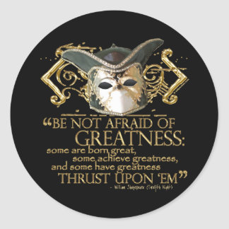 Twelfth Night Quote (Gold Version) Round Sticker