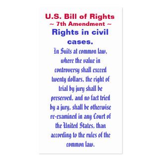 U.S. Bill of Rights, ~ Seventh (7th) Amendment ~ Pack Of Standard Business Cards