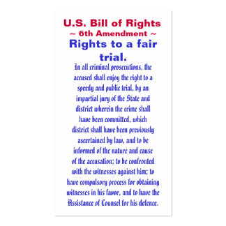 U.S. Bill of Rights, ~ Sixth (6th) Amendment ~ Pack Of Standard Business Cards