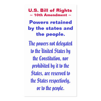 U.S. Bill of Rights, ~ Tenth (10th) Amendment ~ Pack Of Standard Business Cards