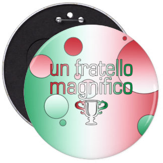 Un Fratello Magnifico Italy Flag Colors Pop Art 6 Cm Round Badge