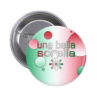 Una Bella Sorella Italy Flag Colors Pop Art 6 Cm Round Badge