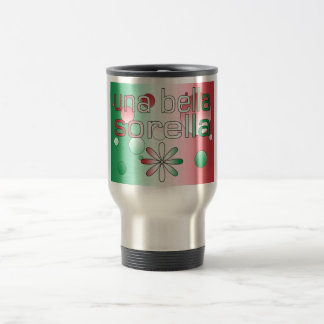Una Bella Sorella Italy Flag Colors Pop Art Stainless Steel Travel Mug