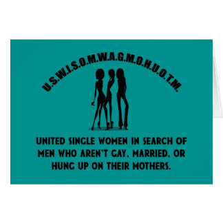 United Single Women - Singles Funny Shirt Greeting Card