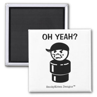 Vintage Little People Bully Tough Kid - Oh Yeah? Square Magnet