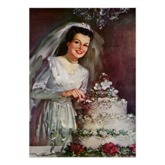 Vintage Newlywed Bride Cutting Her Wedding Cake Poster