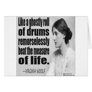 Virginia Woolf Ghostly Roll Quote Greeting Card