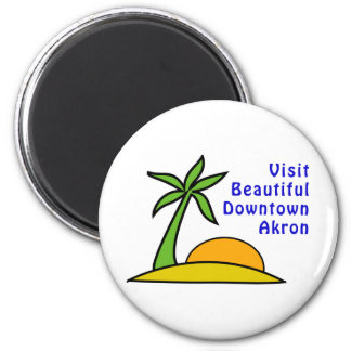 Visit Beautiful Downtown Akron 6 Cm Round Magnet