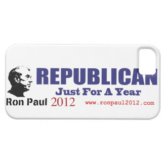 Vote REPUBLICAN Just For A Year Ron Paul 2012 iPhone 5 Cases