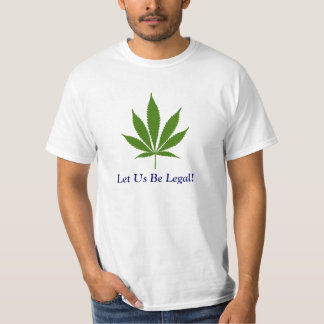 W16 Let Us Be Legal! T-shirt