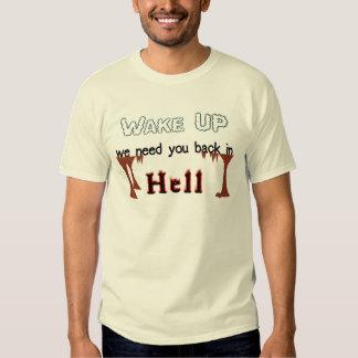 Wake Up Tee Shirt