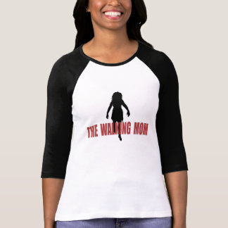 Walking (zombie) Mom T Shirt