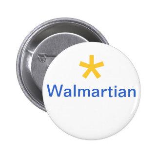 Walmartian 6 Cm Round Badge