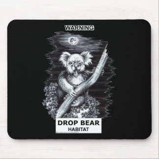 Warning: Drop Bear Habitat Mouse Pad