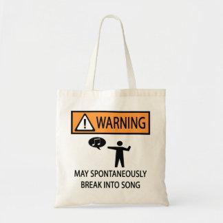 Warning Spontaneous Singer Budget Tote Bag