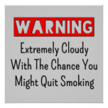 Warning You Might Quit Smoking Vape Posters