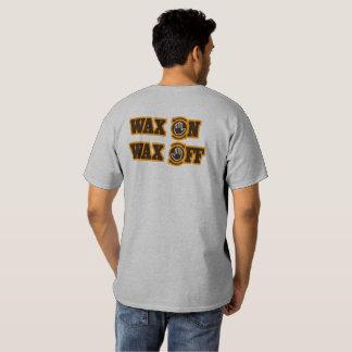Wax On - Wax Off T-shirts