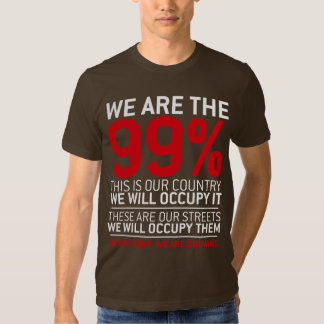 We are the 99% - 99 percent occupy wall street tee shirts