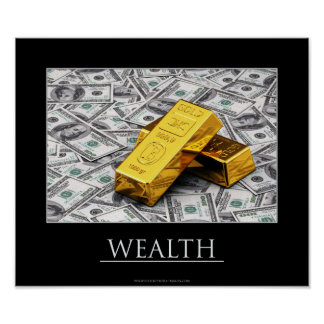 Wealth - gold bullions and dollar notes poster