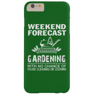WEEKEND FORECAST GARDENING BARELY THERE iPhone 6 PLUS CASE