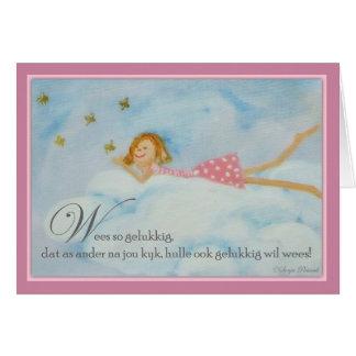 Wees so gelukkig greeting card