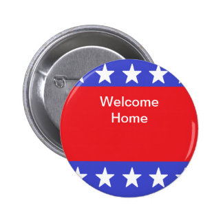 """Welcome Home Soldier"" Button"