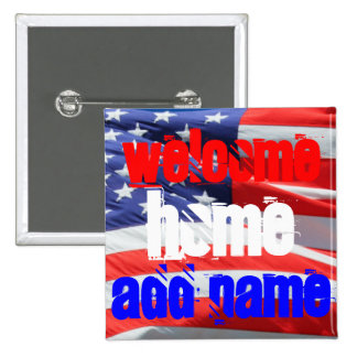 Welcome Home, USA America American Flag Colors 15 Cm Square Badge