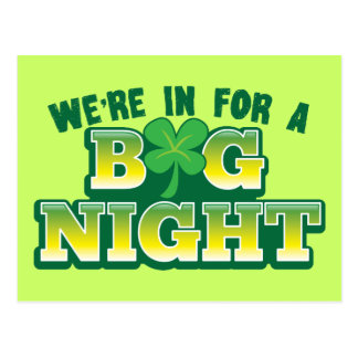 We're in for a BIG NIGHT! with shamrock Postcard