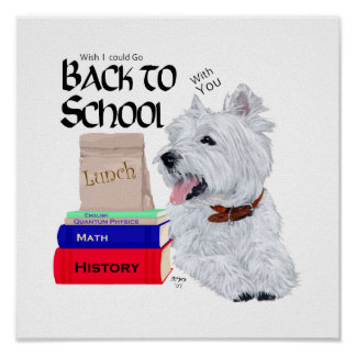 West Highland White Terrier Back to School Poster