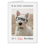 Westie's Calculations, It's Your Birthday Greeting Card