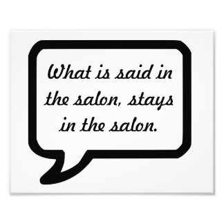 What is said in the salon stays in the salon poste photo