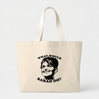What would Sarah do? Jumbo Tote Bag