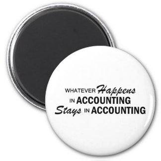 Whatever Happens - Accounting 6 Cm Round Magnet
