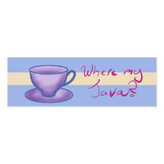 where my java? - Bookmark Pack Of Skinny Business Cards
