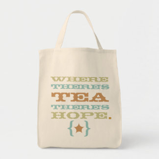 where there's tea there's hope tote TBA Grocery Tote Bag