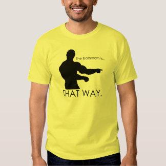 where's the bathrrom? t-shirts