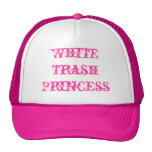 White Trash Princess Cap