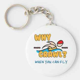 Why Crawl?  Butterfly! Basic Round Button Key Ring