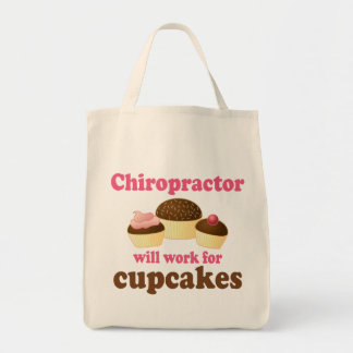 Will Work For Cupcakes Chiropractor Grocery Tote Bag