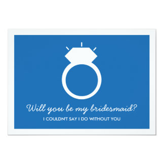 Will You Be My Bridesmaid? Blue Ring Card 13 Cm X 18 Cm Invitation Card
