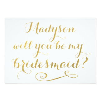 Will You Be My Bridesmaid Gold Calligraphy 13 Cm X 18 Cm Invitation Card