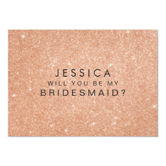 Will You Be My Bridesmaid Rose Gold Glitter Card 13 Cm X 18 Cm Invitation Card
