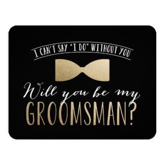 Will you be my Groomsman ? | Groomsmen 11 Cm X 14 Cm Invitation Card